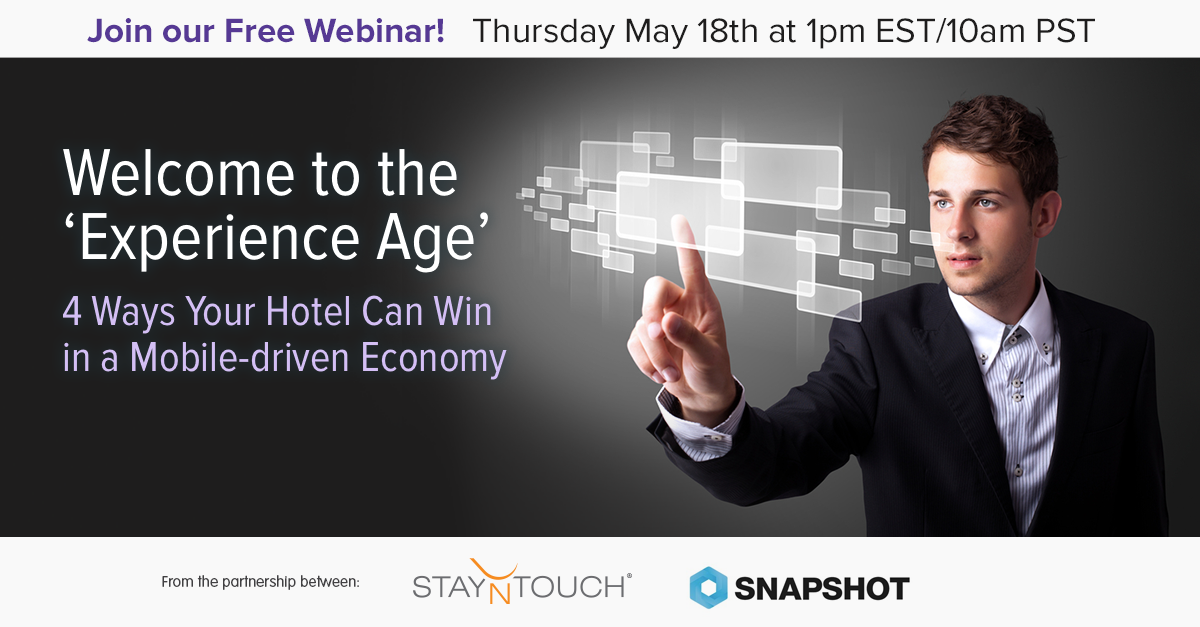 4 Ways Your Hotel Can Win in a Mobile driven Economy - Free Webinar!