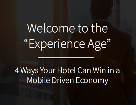 5 Ways Your Hotel Can Win in a Mobile Driven Economy