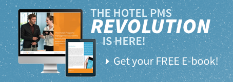 The hotel PMS revolution is here! Get your free E-book