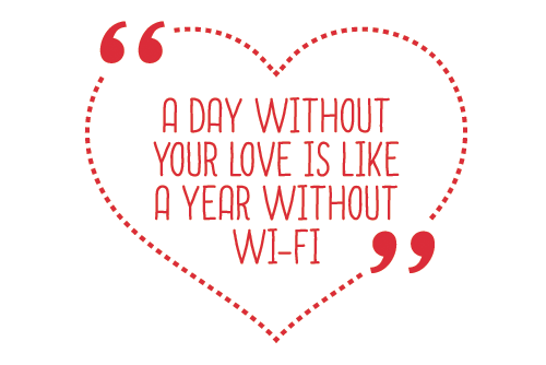 Show your customers extra love by providing the wi-fi they crave.