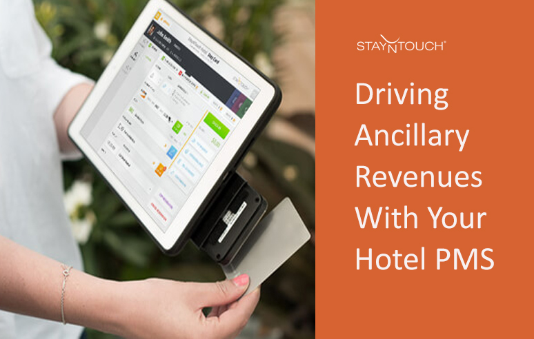 driving-ancillary-revenues-with-hotel-pms-stayntouch