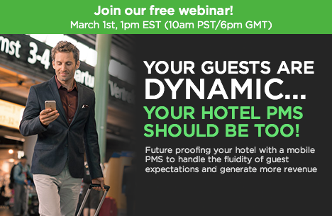 Your guests are dynamic. Your hotel PMS should be too.