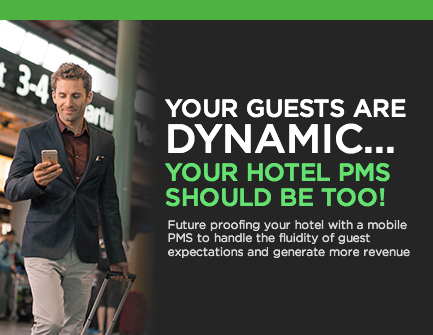 Your Guests Are Dynamic Your Hotel Management Software Should be Too!