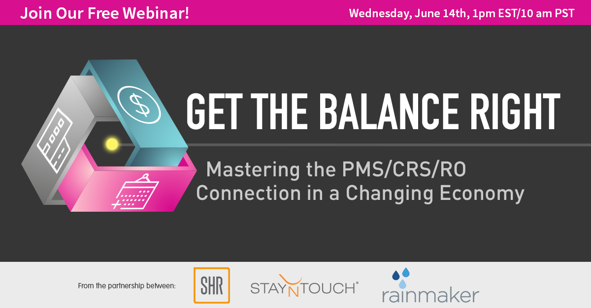 Free Webinar! Getting the Balance Right - Mastering the PMS/CRS/RO. Connection in a Changing Economy.