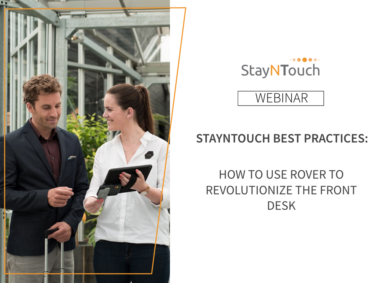 StayNTouch Best Practices: How to Use Rover PMS to Revolutionize Your Front Desk Agents