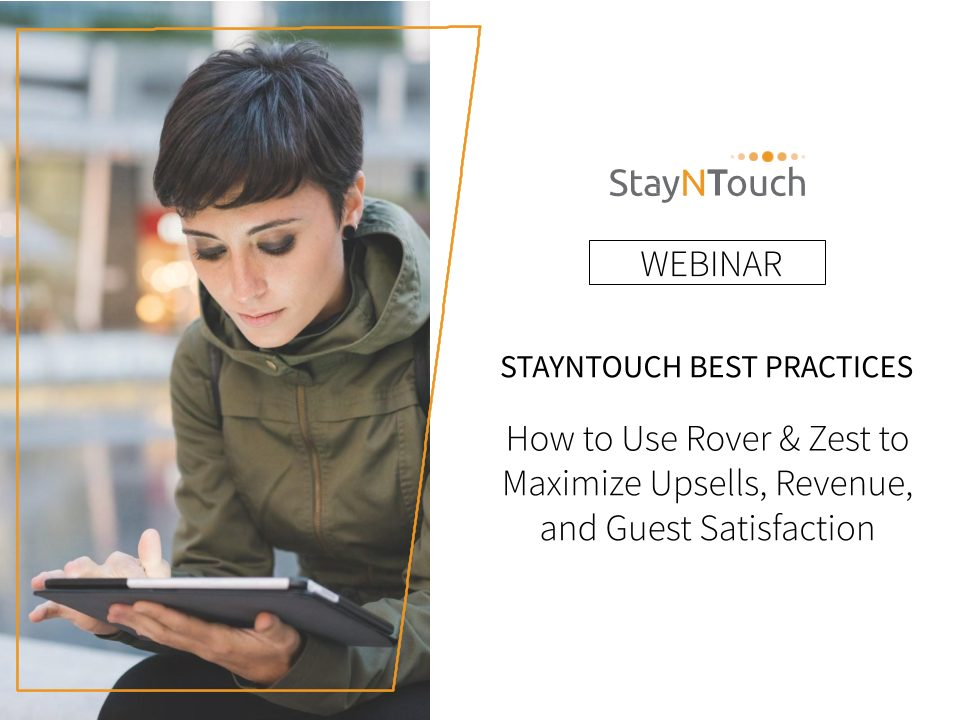 StayNTouch Best Practices How to Use Zest to Maximize Revenue and Guest Satisfaction