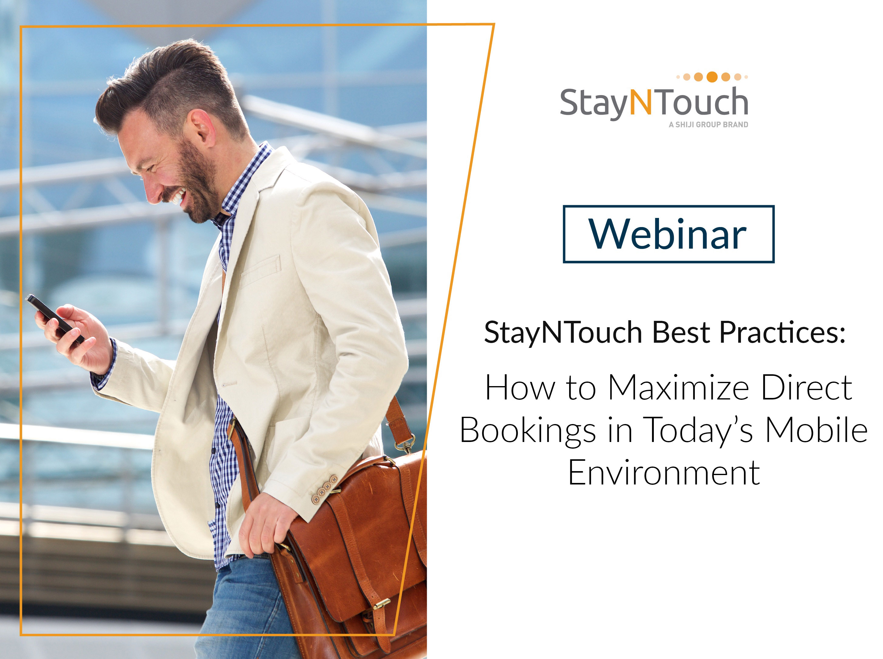 [Webinar] StayNTouch Best Practices: How to Maximize Direct Bookings in Today's Mobile Environment