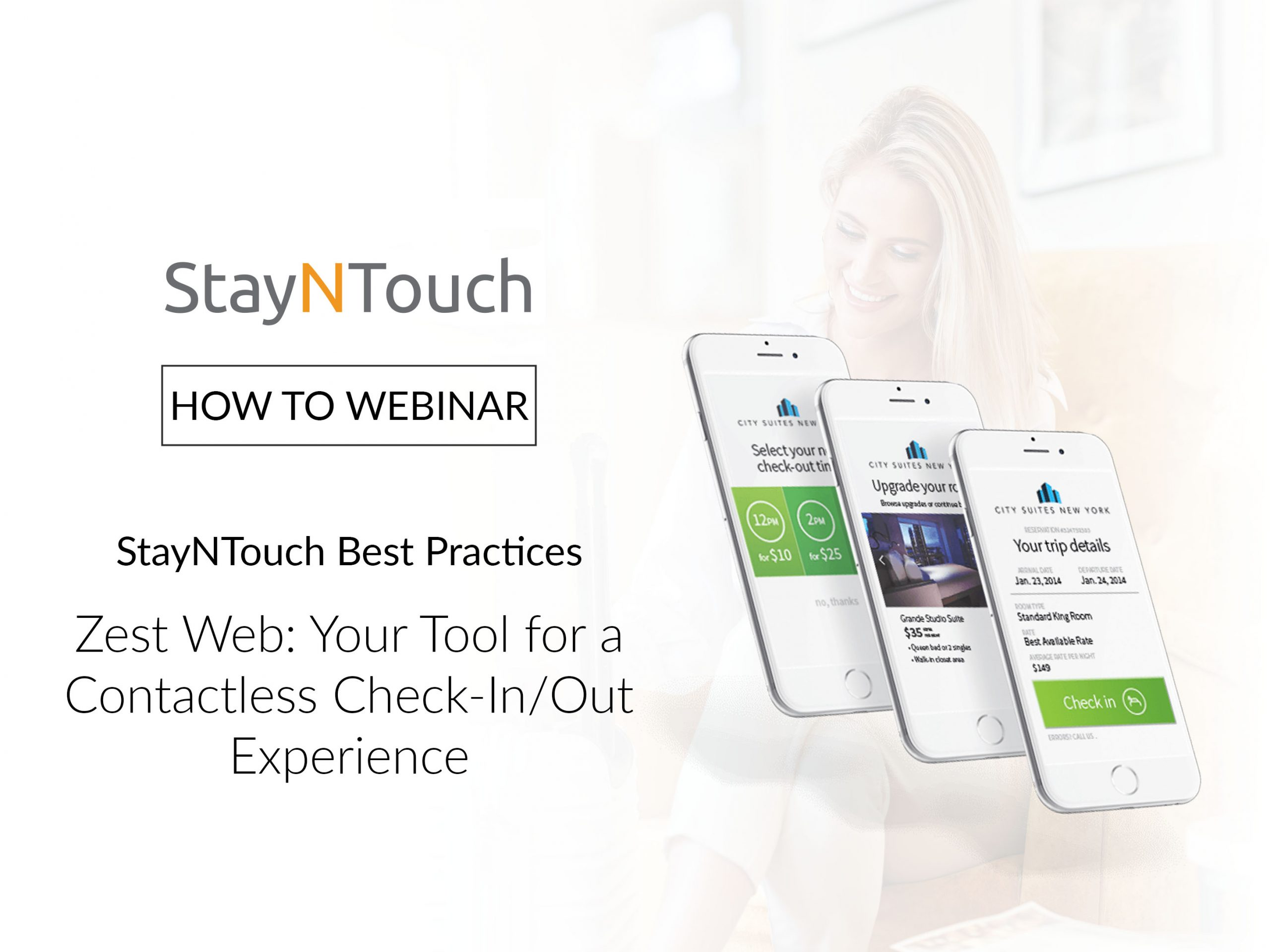 StayNTouch Best Practices Zest Web: Your Tool for a Contactless Check-In/Out Experience