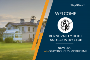 Boyne Valley Hotel & Country Club Chooses StayNTouch's Mobile PMS