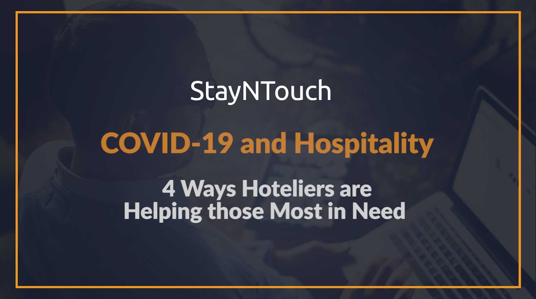 4 Ways Hoteliers Are Helping Those Most in Need