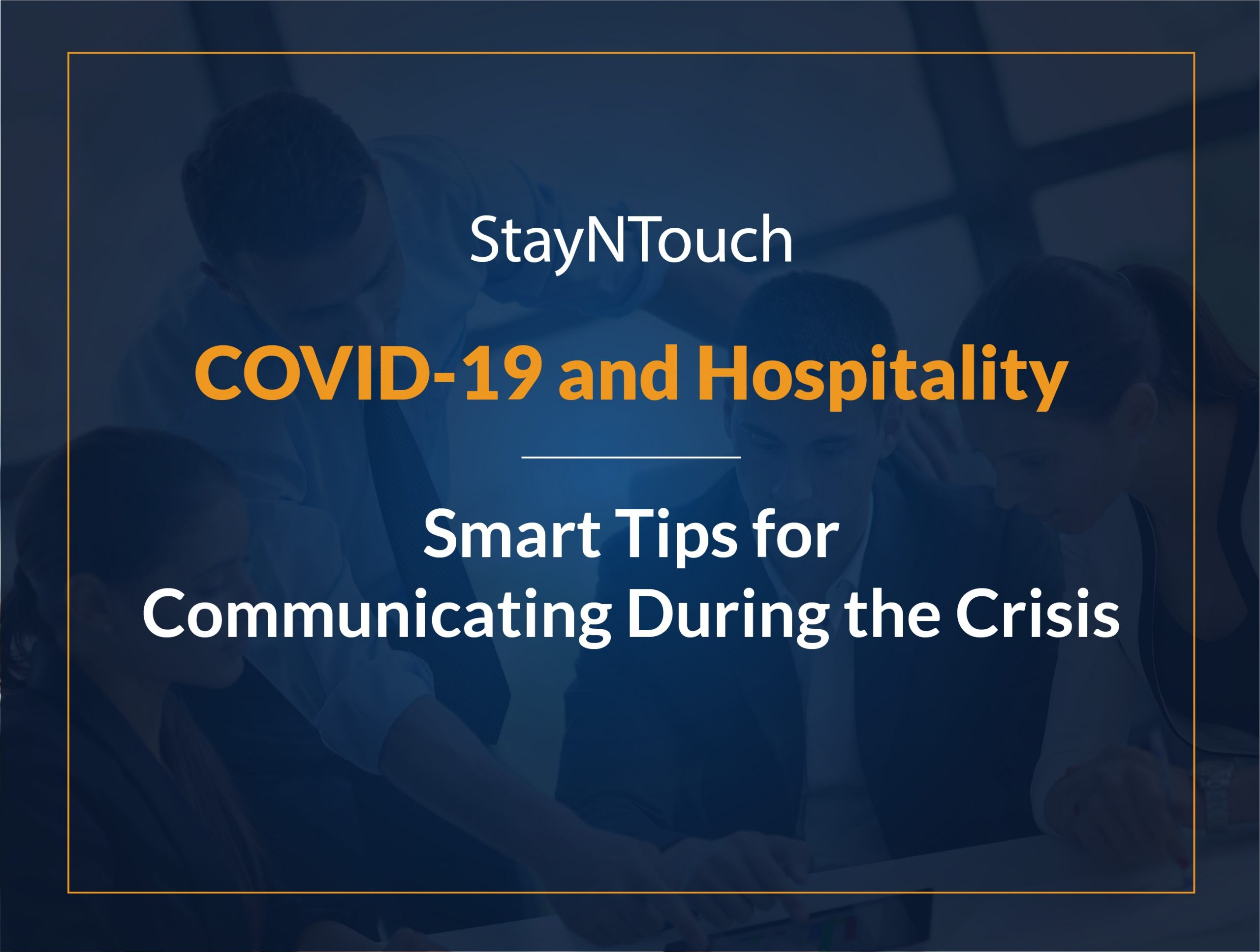 Smart tips for hospitality communication during the COVID-19 Crisis