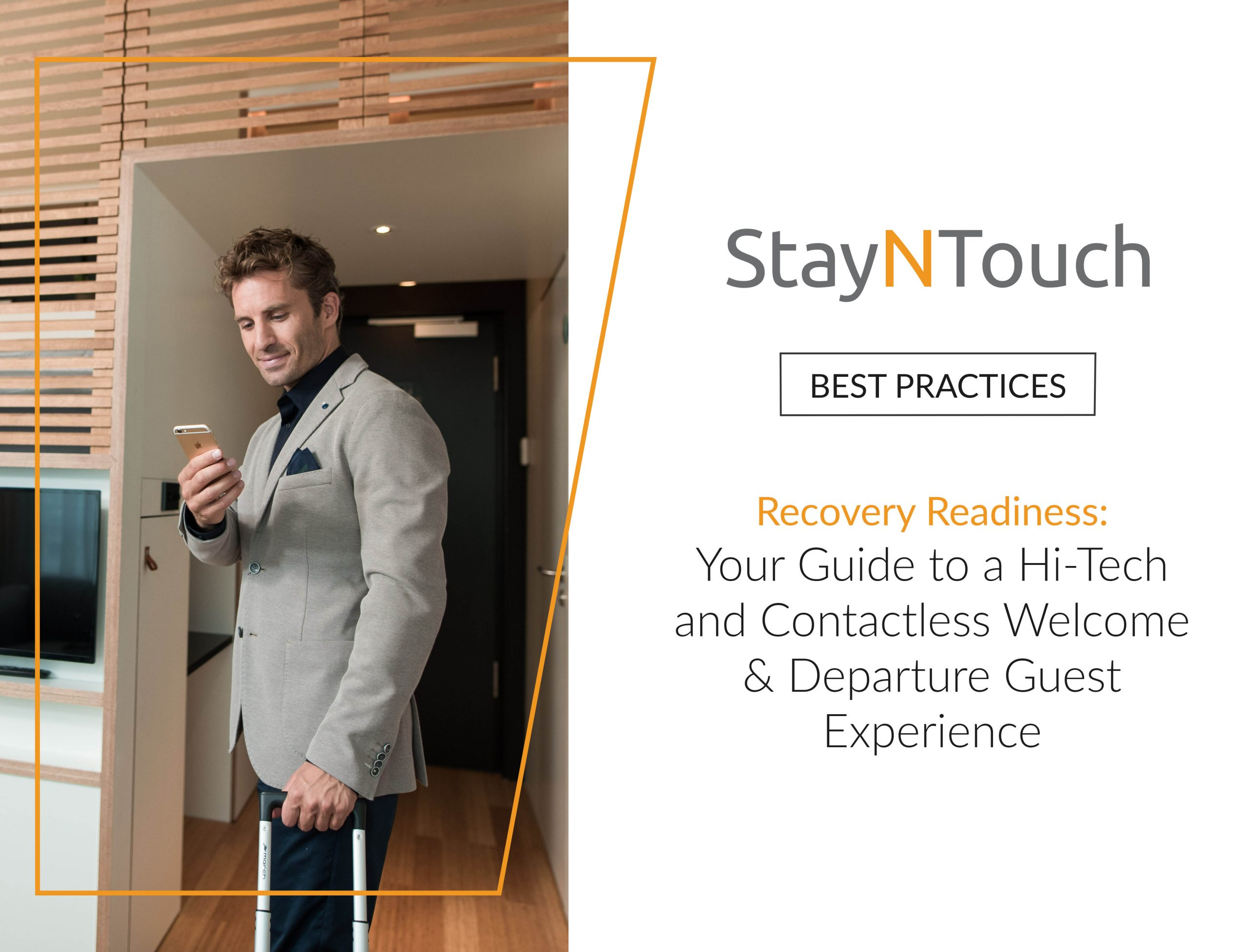 StayNTouch Best Practices Recovery Readiness: Your Guide to a Hi-Tech and Contactless Welcome & Departure Guest Experience