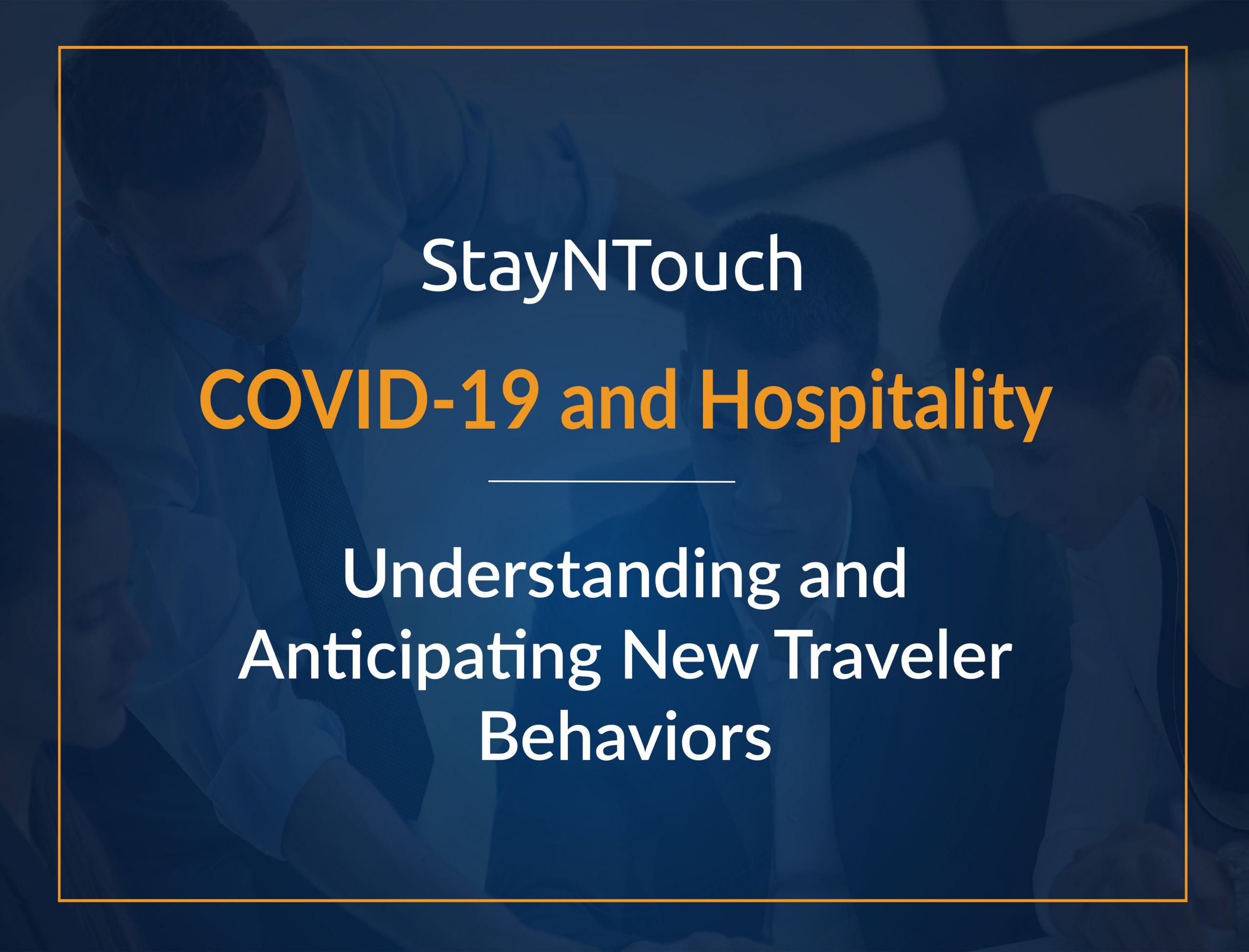 COVID-19 and Hospitality: Understanding and Anticipating New Traveler Behaviors
