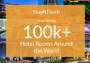 StayNTouch Now Serves 100,000+ Hotel Rooms with Mobile PMS and Contactless Check-in Solutions