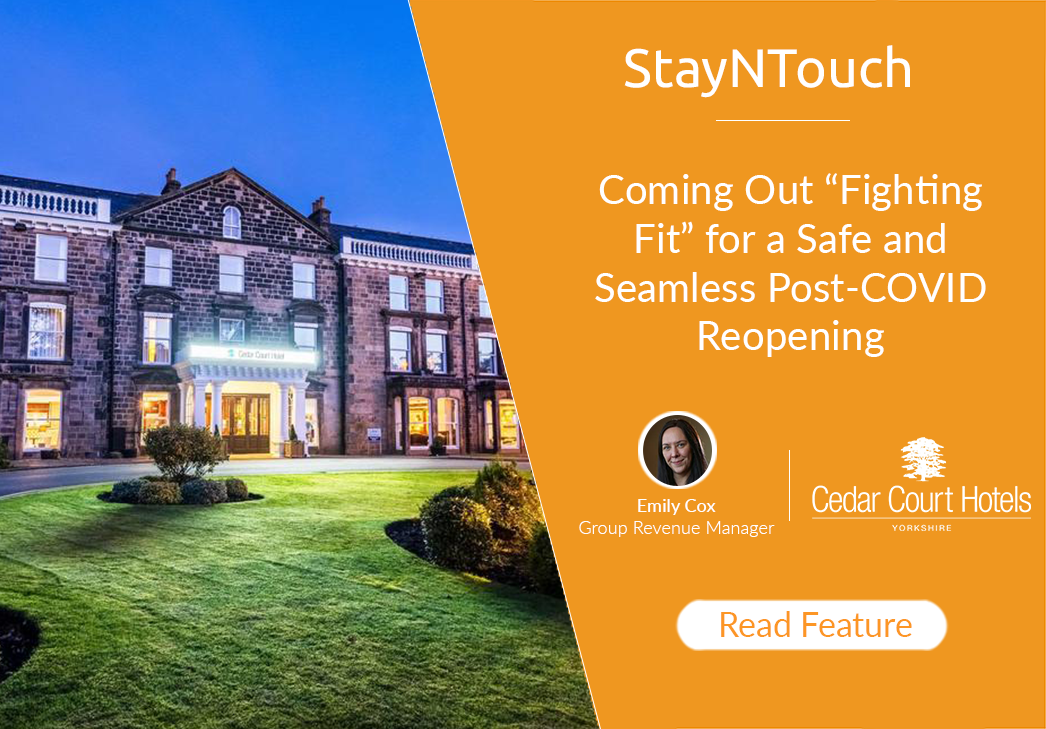 "Cedar Court Hotels: Coming Out ""Fighting Fit"" for a Safe and Seamless Post-COVID Reopening"