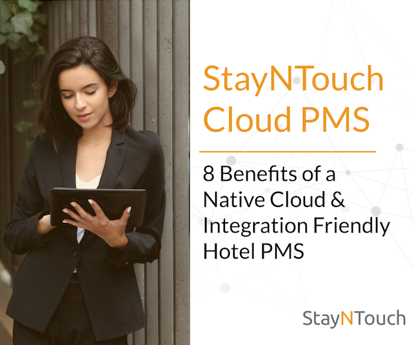 Benefits of native cloud & integration friendly hotel pms