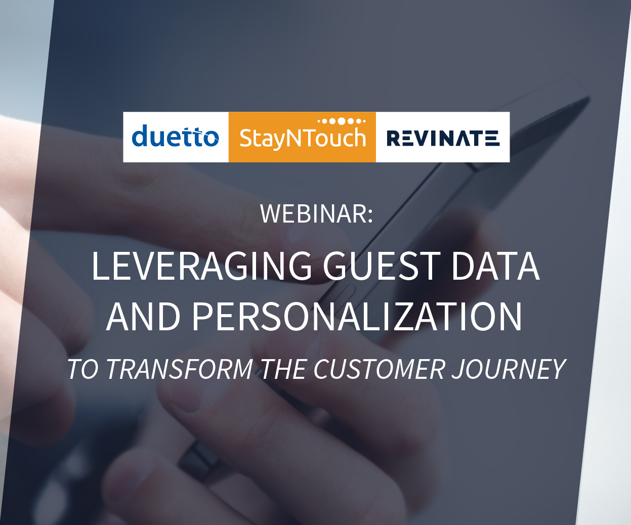 Leveraging Guest Data and Personalization to Transform the Customer Journey